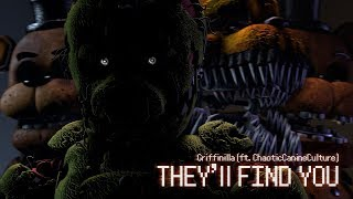 Griffinilla They ll find you FNAF SFM