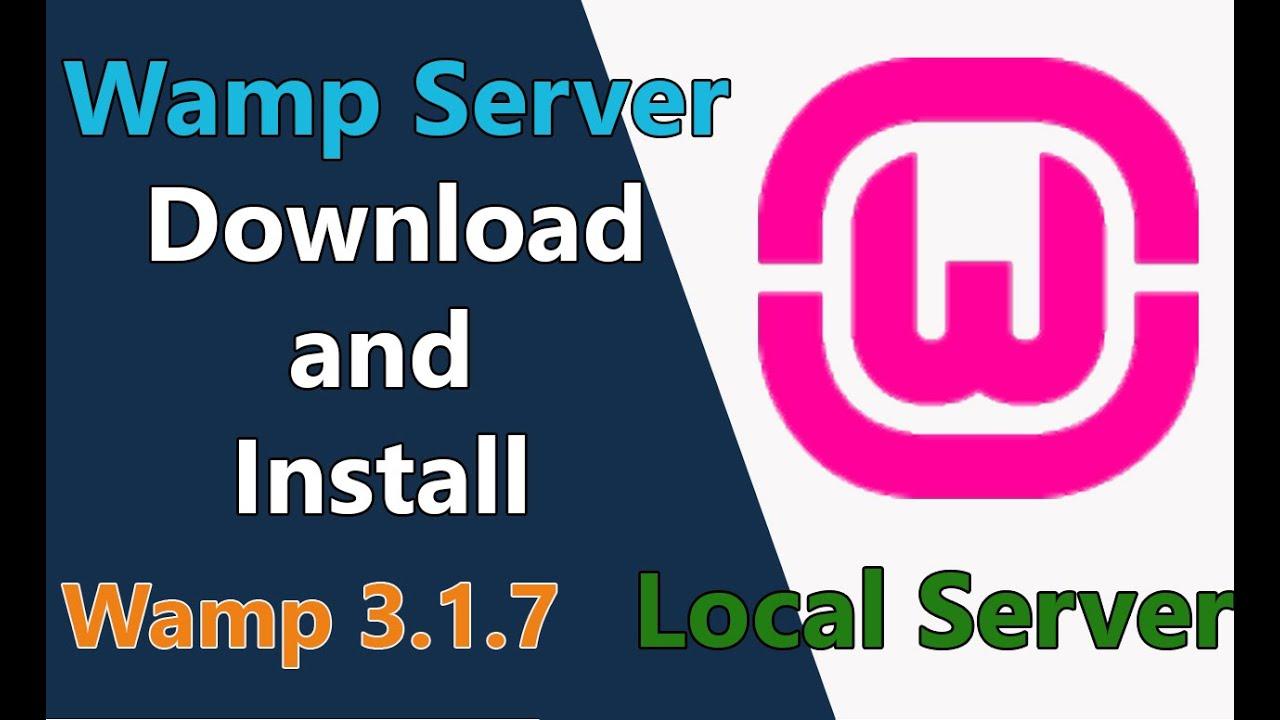 Wamp server Download and install (Wamp 3 1 7)