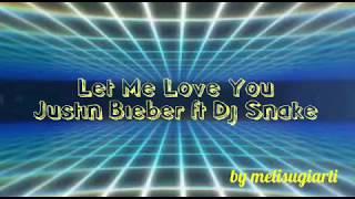 Let Me Love you (Justin Bieber) Lirik dan Terjemahan