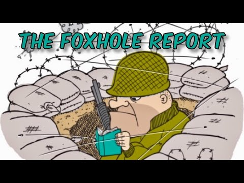 The Foxhole Report - PILOT