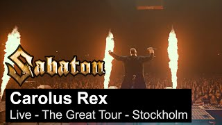 SABATON - Carolus Rex (Live - The Great Tour - Stockholm)