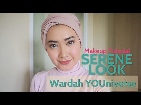 Wardah YOUniverse Serene Look Makeup Tutorial | #WardahForIFW2017 Makeup Look