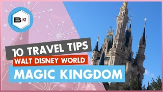 Top 10 Tips Visiting Magic Kingdom at Walt Disney World