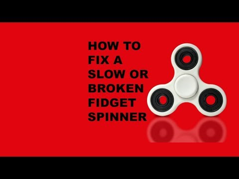 How to fix a fidget spinner that won't spin fast or at all