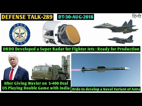 Indian Defence News:Astra naval variant,DRDO Super radar is Ready,Shocking statement by US officals