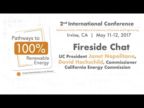 Fireside Chat with UC President Janet Napolitano and Commissioner David Hochschild, CEC