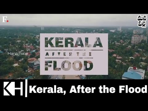 Kerala, After the Flood || Nilambur || Mana Palle