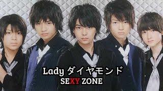 [歌ってみた] SEXY ZONE's Lady ダイヤモンド (Lady Diamond)  - cover by JUMP!D