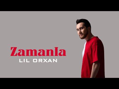 Lil''Orxan - Zamanla (Official Audio)