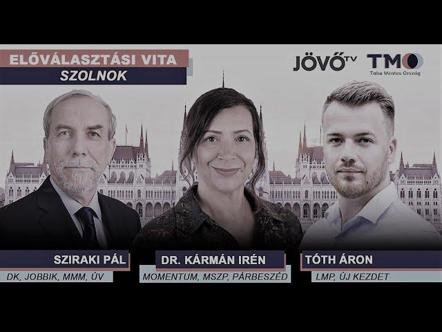 Előválasztási vita összefoglaló - Szolnok - Jász-Nagykun-Szolnok megye 1. evk. | Jövő TV