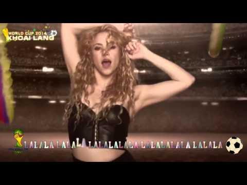 [Lyric+Vietsub] La La La - Shakira (World...