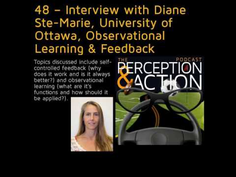 48 – Interview with Diane Ste-Marie, University of Ottawa, Observational Learning & Feedback