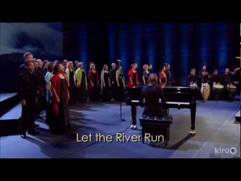 """Conspirare performs """"Let The River Run"""""""
