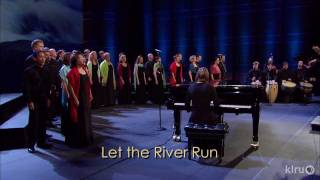 "Conspirare performs ""Let The River Run"""