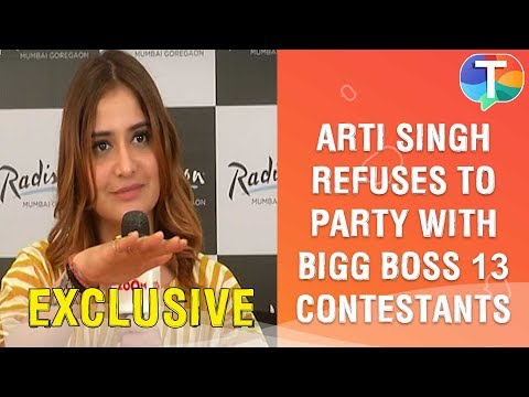 Bigg Boss 13 Contestant Arti Singh REFUSES To Meet And Party With Other Contestants | Exclusive