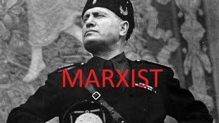 The Marxist Origins of Fascism