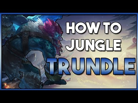 How To: Trundle Jungle | League Patch 8.12