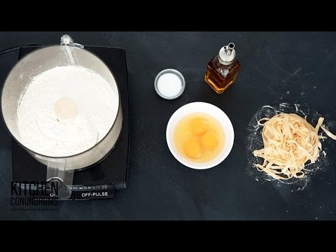 Homemade Pasta in a Food Processor – Kitchen Conundrums with Thomas Joseph