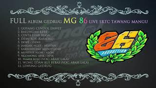 MG 86 TERBARU FULL ALBUM 2019 _ CENDOL DAWET
