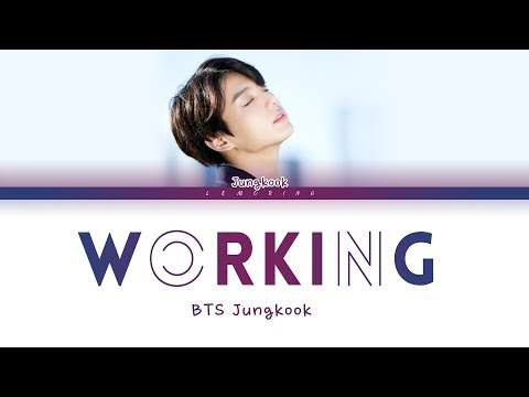 BTS Jungkook - Working (일하는중) (Yanghwa BRDG Cover) [Color Coded Lyrics/Han/Rom/Eng/가사]