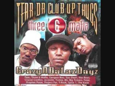 Tear Da Club Up Thugs-Throw Your Sets