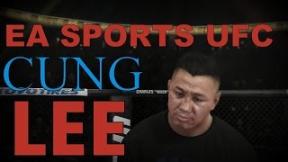 EA Sports UFC Fighter Request - Cung Le (Something Different)