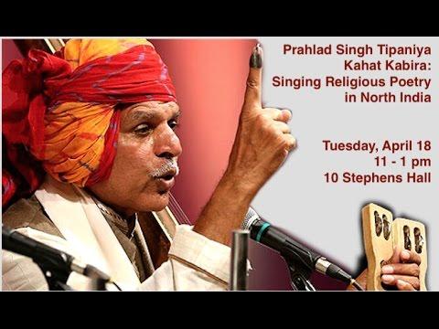 Prahlad Singh Tipaniya | Kahat Kabira: Singing Religious Poetry in North India