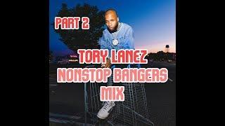 Tory Lanez - Nonstop Bangers Mix [Part 2]