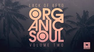 Lack Of Afro Presents Organic Soul Vol 2 by Looptone | Soul Funk Samples and Loops