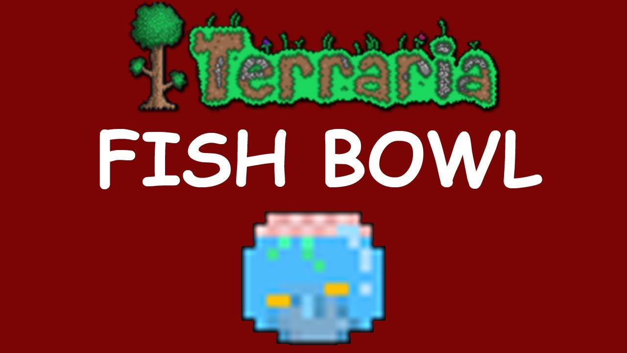 Terraria Fish Bowl Youtube