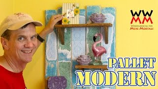 Pallet Wood Wall Shelves & How To Create A Vintage Wallpaper Effect.