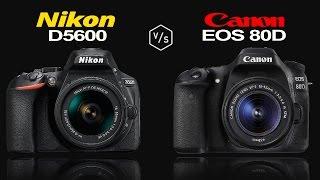 Nikon D5600 vs Canon EOS 80D