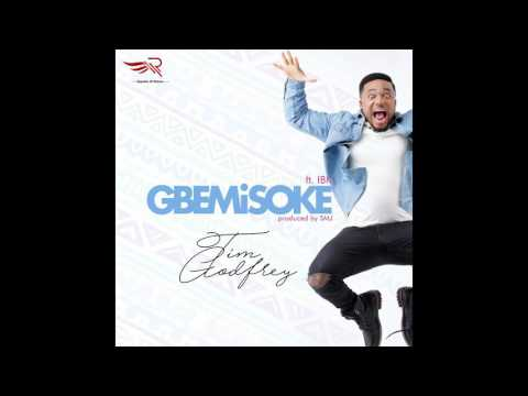 Tim Godfrey - Gbemisoke Ft. IBK