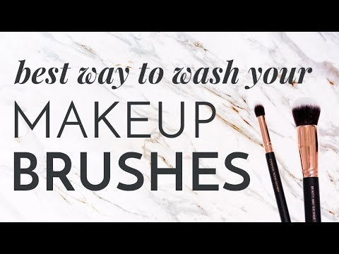 BEST WAY TO WASH YOUR MAKEUP BRUSHES