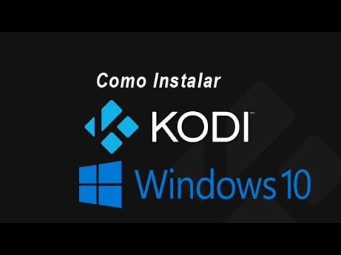Como instalar Kodi en Windows. Actualizado,
