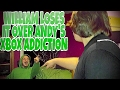 WILLIAM LOSES IT OVER ANDY'S XBOX ADDICTION!!!