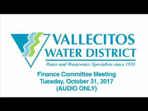 Vallecitos Water District Finance Committee Meeting | October 31, 2017 (AUDIO ONLY)
