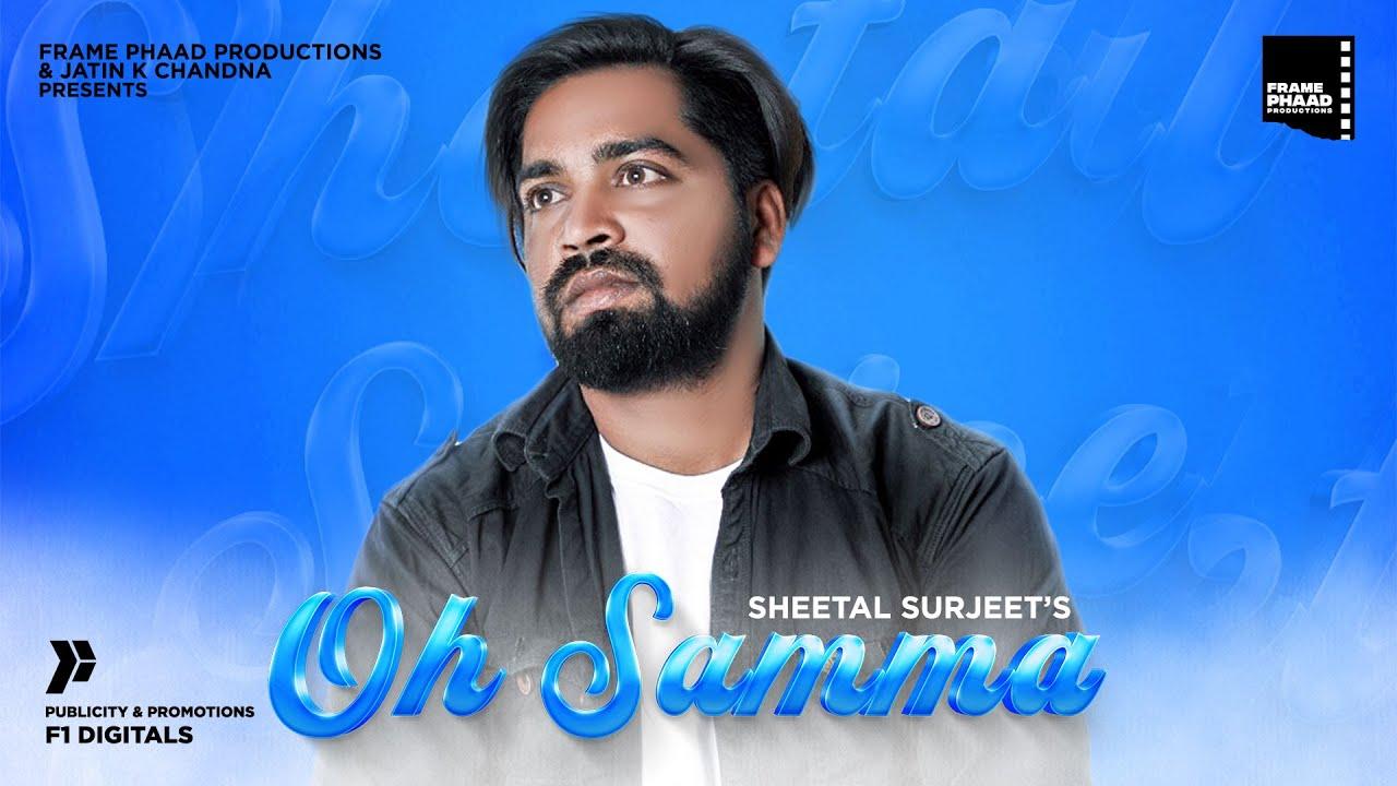 Hit Punjabi Song 2020   Oh Samma - Sheetal Surjeet    KP Music   Hit Punjabi Song 2020