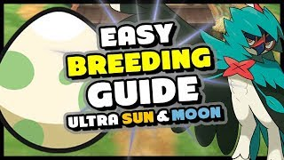 POKEMON ULTRA SUN AND MOON BREEDING GUIDE - How to Breed Perfect IV Pokemon