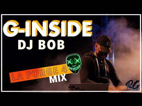 "G Inside - En Show Mix Live ""La Purge 4"" avec Dj Bob [WWW.RUNGARDEN.RE]"