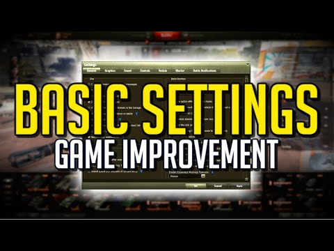 World Of Tanks Game SETTINGS Essentials
