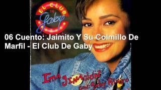 06 Cuento: Jaimito Y Su Colmillo De Marfil - El Club De Gaby