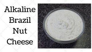 Brazil Nut Cheese Dr.Sebi Alkaline Electric Recipe