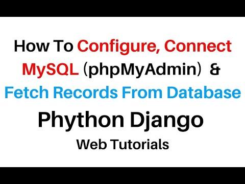 Python Django MySQL (phpMyAdmin 4.7.9) Connect Fetch Data HTML Template