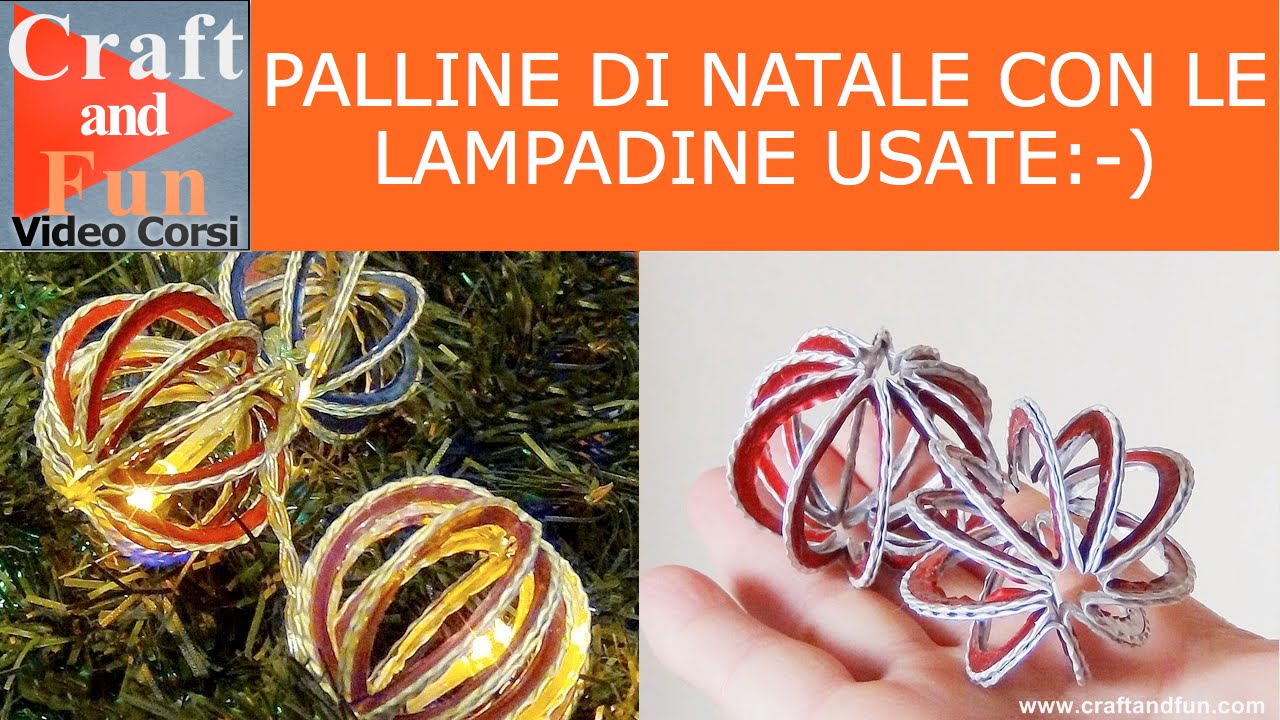 Come fare le palline di Natale con le lampadine usate - Video - YouTube
