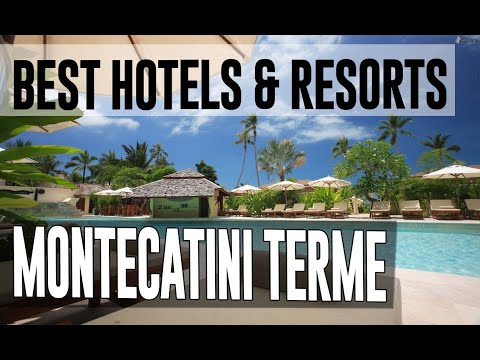 Best Hotels And Resorts In Montecatini Terme, Italy