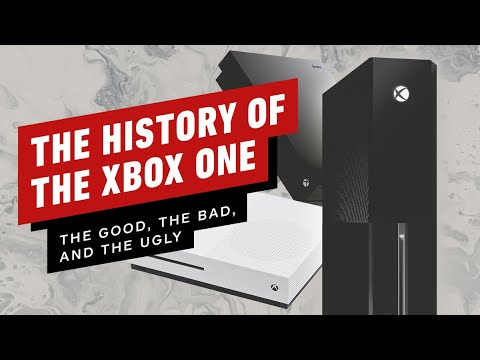 The History of the Xbox One: The Good The Bad & The Ugly – IGN