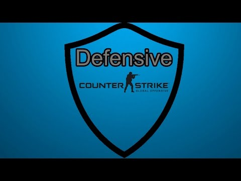 Defensive Counter-Strike - Basic & Advanced Tips