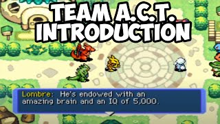 Team ACT Introduction - Pokemon Red/Blue Rescue Team