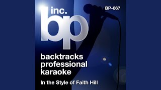 Take Me As I Am (Karaoke Instrumental Track) (In the Style of Faith Hill)